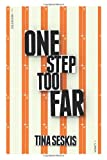 Book - One Step Too Far