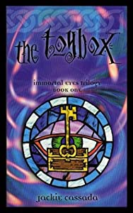 Toybox (Immortal Eyes Trilogy, Book 1) by Jackie Cassada