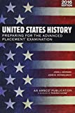 img - for United States History: Preparing for the Advanced Placement Examination (2016 Exam) - Student Edition Softcover book / textbook / text book