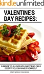 Valentine's Day Recipes: Surprise You...