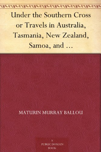 under-the-southern-cross-or-travels-in-australia-tasmania-new-zealand-samoa-and-other-pacific-island