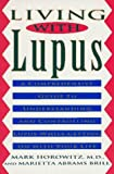 img - for Living with Lupus by Mark Horowitz (1994-04-01) book / textbook / text book