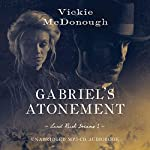 Gabriel's Atonement | Vickie McDonough