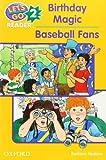 Birthday Magic: Baseball Fans (Let's Go  Reader) (0194364569) by Hoskins, Barbara