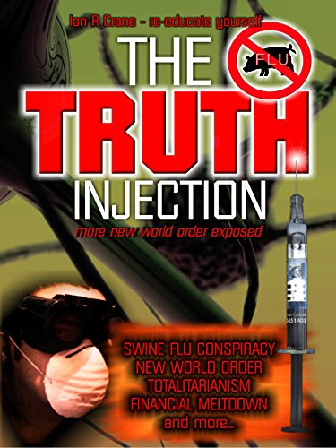 The Truth Injection: More New World Order Exposed on Amazon Prime Video UK