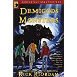 Demigods and Monsters: Your Favorite Authors on Rick Riordan�s Percy Jackson and the Olympians Seriesby Rick Riordan