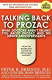 img - for Talking Back to Prozac by Breggin, M. D. Peter R., Breggin, Ginger Ross (2010) Paperback book / textbook / text book