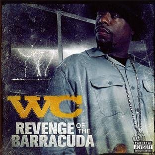 WC-Revenge Of The Barracuda-CD-FLAC-2011-Mrflac Download