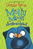 Molly Moon & the Morphing Mystery (0061661627) by Byng, Georgia