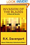 Minecraft: Invasion of the Blazes: A...