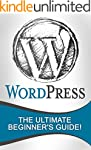 WordPress: The Ultimate Beginner's Gu...