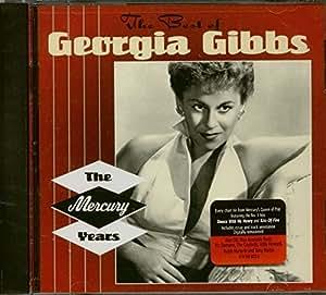 The Best of Georgia Gibbs: The Mercury Years