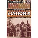 Station X: The Code Breakers of Bletchley Park (Pan Grand Strategy)by Michael Smith