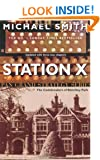 Station X: The Code Breakers of Bletchley Park (Pan Grand Strategy)
