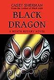 Black Dragon: A Heath Rosary novel