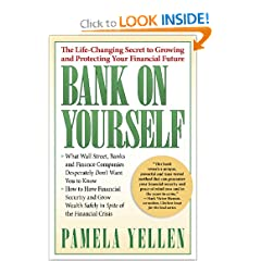 Bank on Yourself: The Life-Changing Secret to Growing and Protecting Your Financial Future (Hardcover)