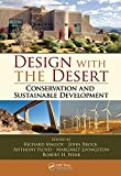 img - for Design with the Desert: Conservation and Sustainable Development book / textbook / text book
