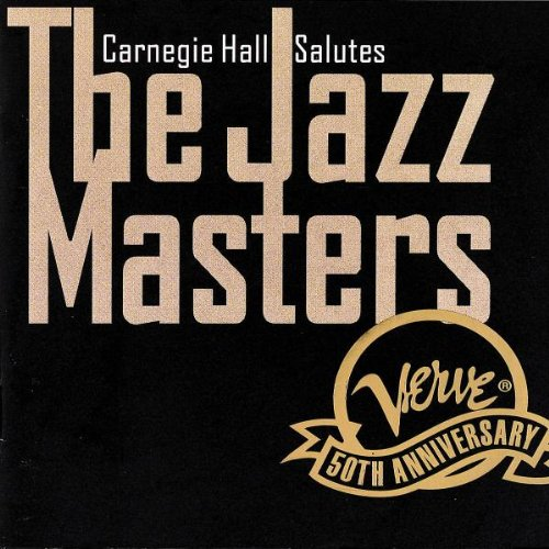 Carnegie Hall Salutes The Jazz Masers