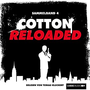 Cotton Reloaded: Sammelband 4 (Cotton Reloaded 10 - 12) Audiobook