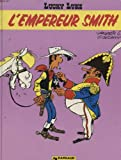 Empereur Smith (Lucky Luke) (0340213760) by Morris