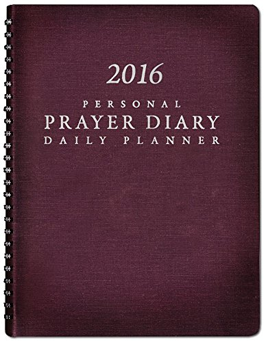 2016 Personal Prayer Diary Daily Planner (Burgundy)