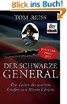 Der schwarze General: Das Leben des w...