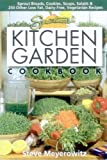 img - for Sproutman's Kitchen Garden Cookbook: 250 flourless, Dairyless, Low Temperature, Low Fat, Low Salt, Living Food Vegetarian Recipes book / textbook / text book