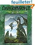 Dragonworld: 120 Dragons with Advice...