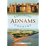 Exploring Adnams Countryby Peter Thomas