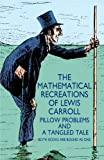 img - for The Mathematical Recreations of Lewis Carroll (Dover Recreational Math) book / textbook / text book