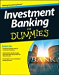 Investment Banking For Dummies(R) (Fo...
