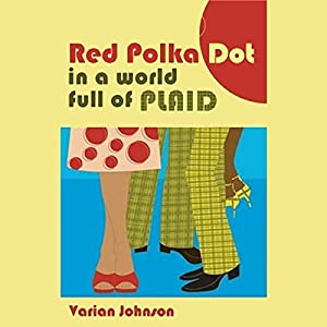 Red Polka Dot in a Plaid World Audiobook