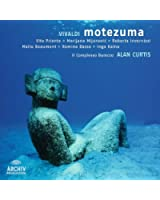 Vivaldi - Motezuma / Priante · Mijanovic · Invernizzi · Beaumont · Basso · Kalna · Il Complesso Barocco · Curtis