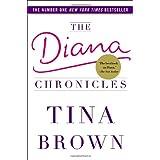 The Diana Chronicles ~ Tina Brown