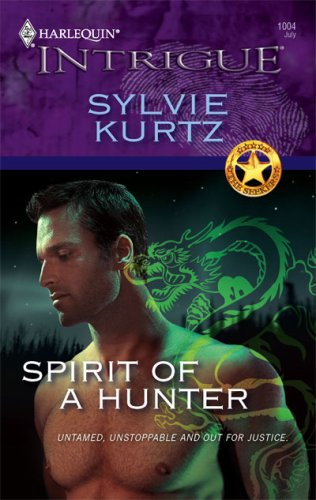 Image for Spirit Of A Hunter (Harlequin Intrigue Series)