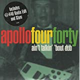 "ain't talkin' `bout dubvon ""Apollo 440"""