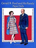 img - for Gerald R. Ford and His Family Paper Dolls by Tom Tierney (1996-07-10) book / textbook / text book
