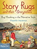 Story Rugs and Their Storytellers: Rug Hooking in the Narrative Style