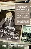 Living-Dangerously-The-Adventures-of-Merian-C.-Cooper-Creator-of-King-Kong