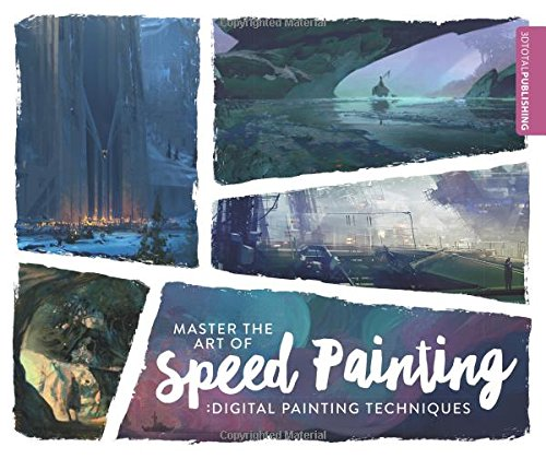 Master the Art of Speed Painting: Digital Painting Techniques (Speed Painting compare prices)