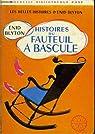 Histoires du fauteuil a bascule par Blyton