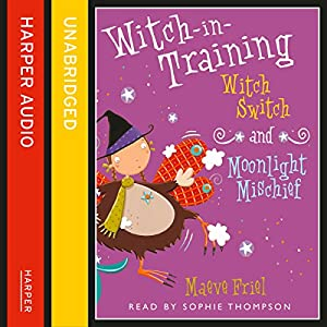 Witch Switch / Moonlight Mischief Audiobook