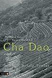 Cha Dao: The Way of Tea, Tea as a Way of Life