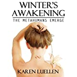 Winter&#39;s Awakening: The Metahumans Emerge (Winter&#39;s Saga #1)