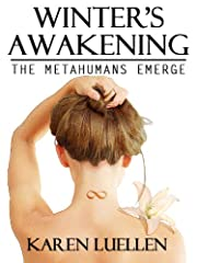 Winter's Awakening: The Metahumans Emerge