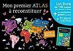 MON PREMIER ATLAS A RECONSTITUER - ED...