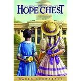 The Hope Chest ~ Karen Schwabach