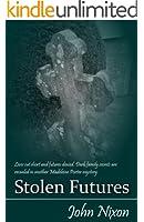 Stolen Futures (Madeleine Porter Book 3)
