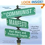 The Communist Manifesto: A Road Map to History's Most Important Political Document