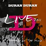 Duran Duran A Diamond In The Mind - Live 2011